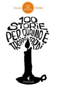 100storieperquandoètroppotardi