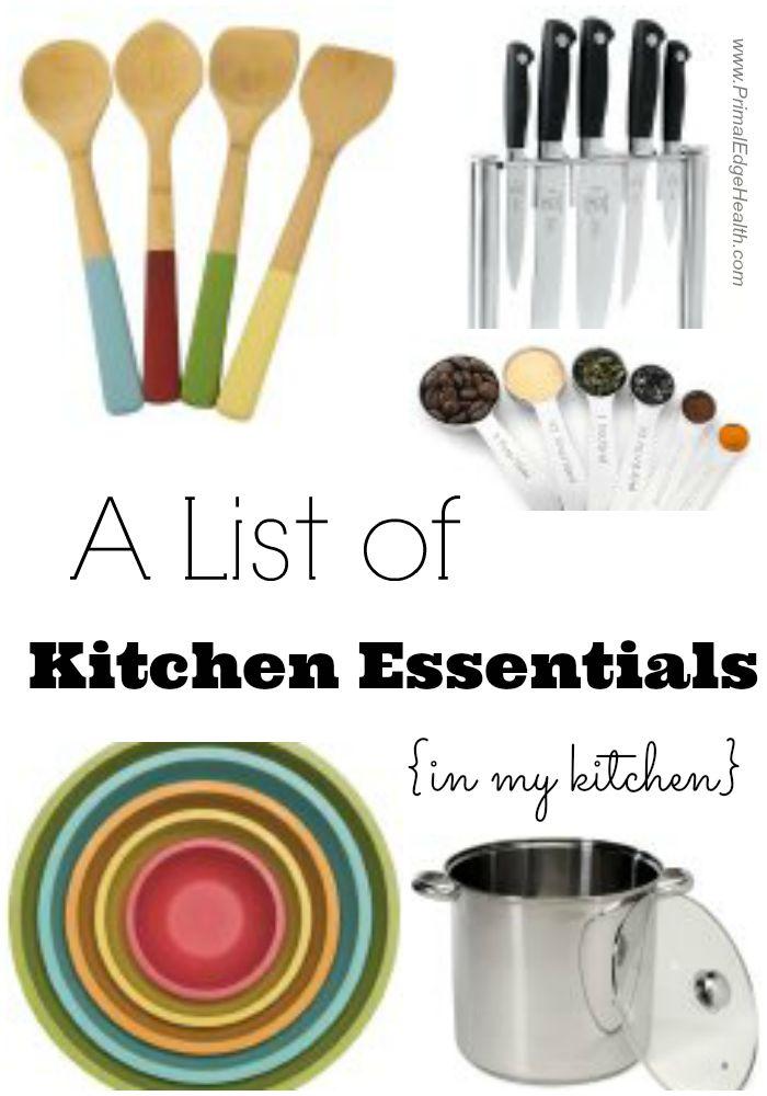 A List of Kitchen Essentials In my kitchen  Primal Edge