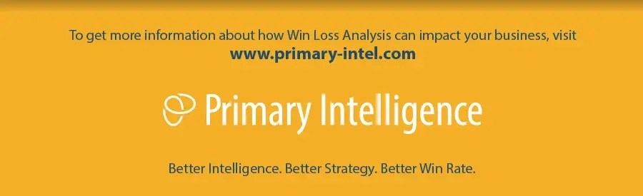 Primary Intelligence: contact us for more information about Win Loss Analysis