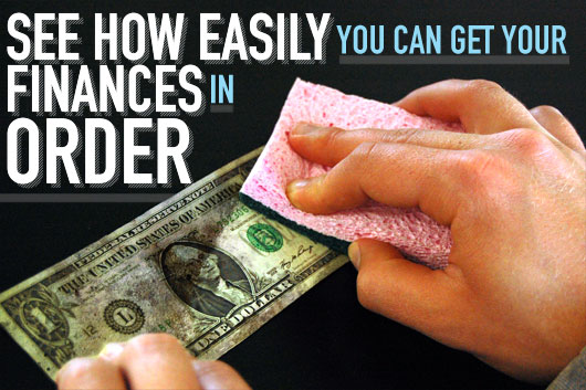 See How Easily You Can Get Your Finances In Order