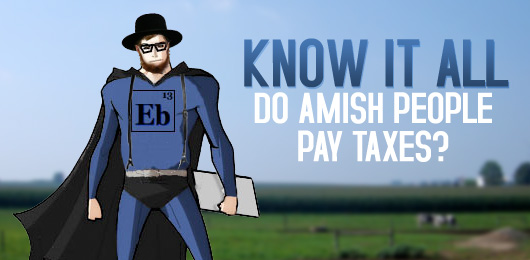 Do Amish People Pay Taxes
