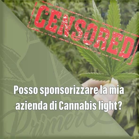 Posso sponsorizzare la mia azienda di Cannabis light?