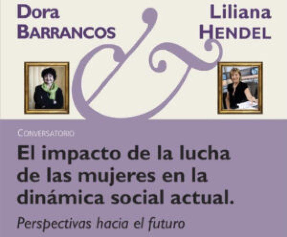 Dora Barrancos y Liliana Hendel