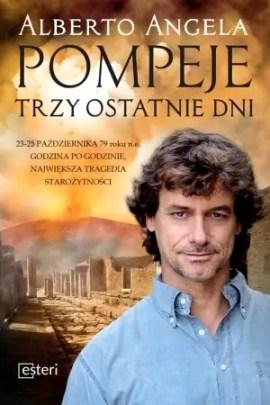 Pompeje, książki z akcją w Neapolu, książki o Włoszech, pompeje trzy ostatnie dni