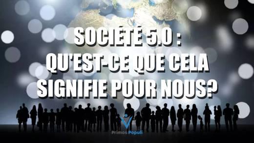 Société 5.0 : qu'est-ce que cela signifie pour nous?