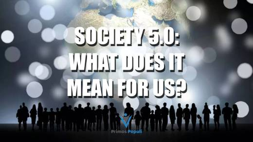 Society 5.0: What does it mean for us?