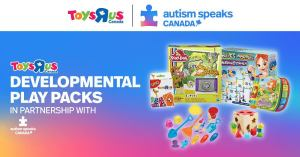 Autism Speaks Canada-Toys R Us Canada in partnership with Autism
