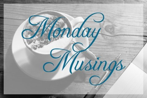 Monday Musings: Confession Time
