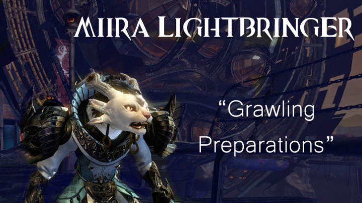 Guild Wars 2 - Grawling Preparations