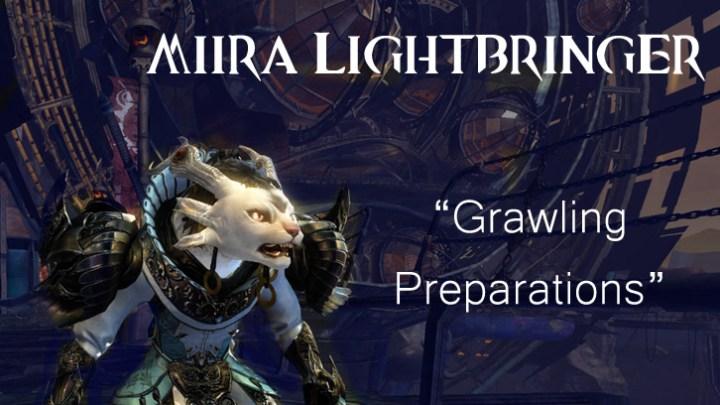 Guild Wars 2 - Grawling Preparations