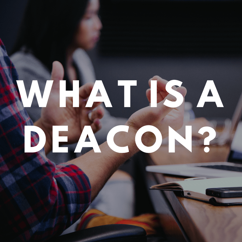 What is a Deacon