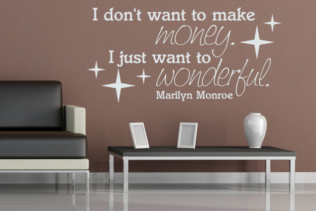 Wandtattoo I dont want to make money I just want to wonderful online bei Print It All kaufen