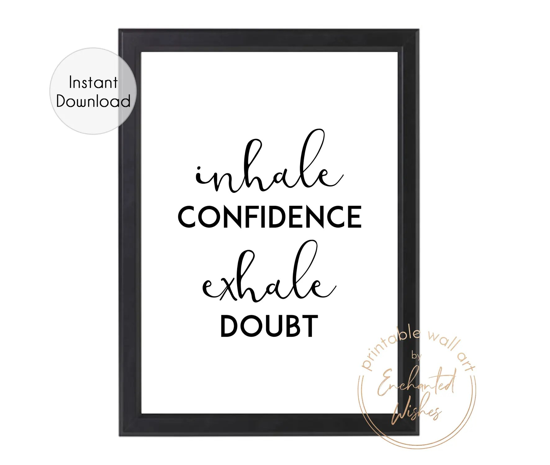 Inhale Confidence Exhale Doubt Confidence Quote Print Watercolour Hydrangea Art Print Motivational Quote
