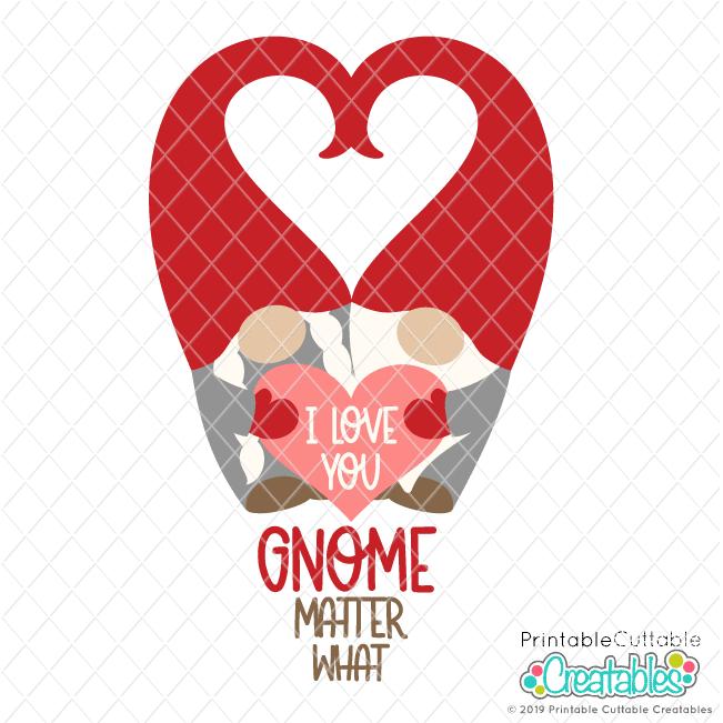 Download I Love You Gnome Matter What SVG File for Cricut & Silhouette