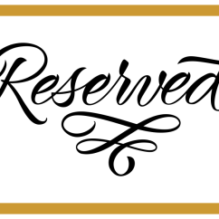 Reserved Signs For Chairs Template The Eames Chair 6 Best Images Of Printable Wedding - Free Table ...