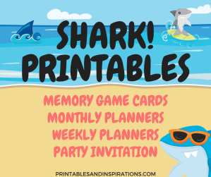Shark printables free downloads for your shark birthday party, shark card game, shark monthly planners and shark weekly planners which can be chore charts!