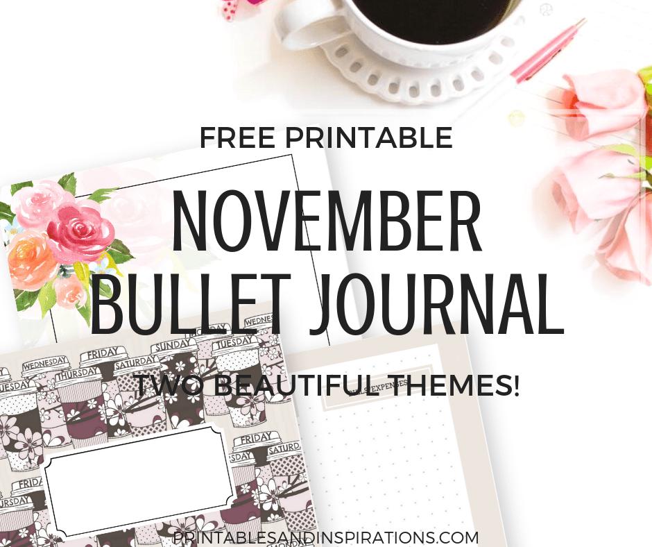 November bullet journal   Coffee themed planner   free printable planner   bujo   bullet journal layout   bullet journal weekly spread   planner printables