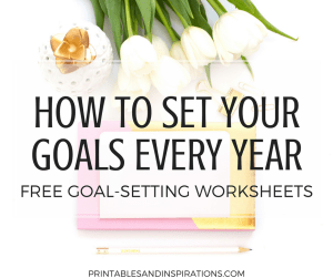 goal setting worksheets | life goals | monthly planner | future log | habits of successful people