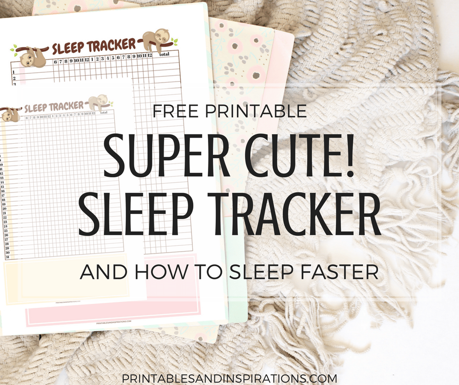 Free printable sleep tracker, printable bullet journal tracker, sleep habit tracker, how to sleep faster, tips how to sleep early