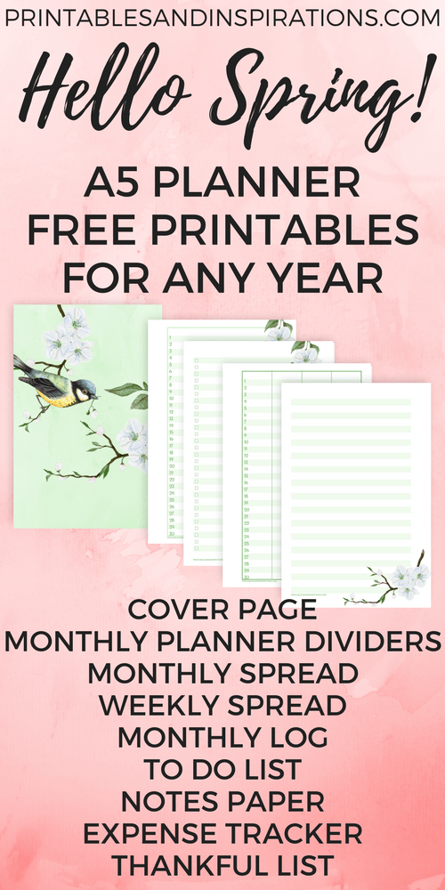 Free A5 Planner Printables For Any Year - Hello Spring! - Printables