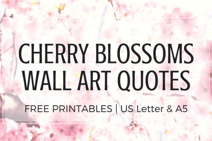 Cherry blossoms wall art with quotes, cherry blossoms decorations, faith quotes, motivational quotes, A5 printables, binder divider