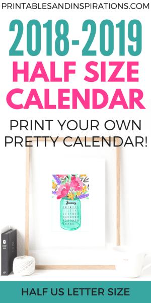 half size calendar 2018 2019, free printable calendar 2018, free printable calendar 2019, weekly planner printable, floral calendar 2018, floral calendar 2019, desk calendar, free calendar 2018, free calendar 2019, monthly calendar