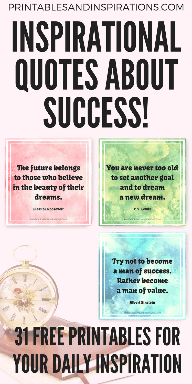 picture regarding Free Printable Motivational Quotes named 31 Inspirational Estimates With regards to Good results - Absolutely free Printable