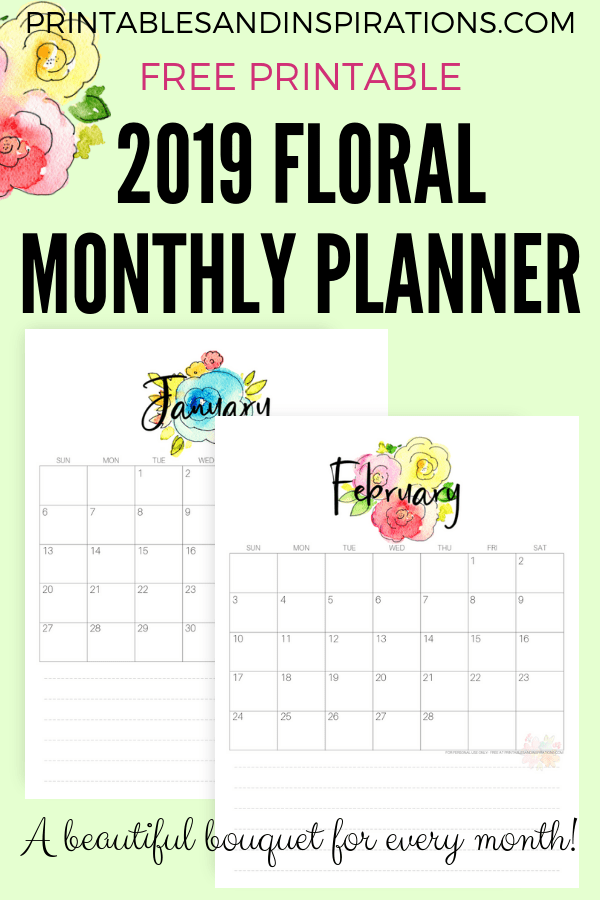 Free 2019 Calendar With Flowers! Enjoy a unique monthly planner every month. Free download now! #2019calendar #freeprintable #printablesandinspirations