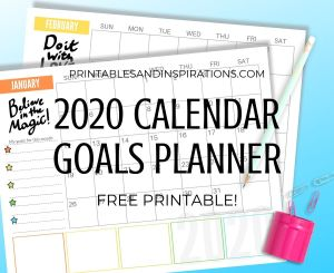 Free 2020 Monthly Goals Calendar Printable Planner! Get this free printable 2020 calendar with space for monthly goals and tasks, plus motivational quotes. Free download now! #freeprintable #printableplanner #printablesandinspirations #goalsetting #motivationalquotes