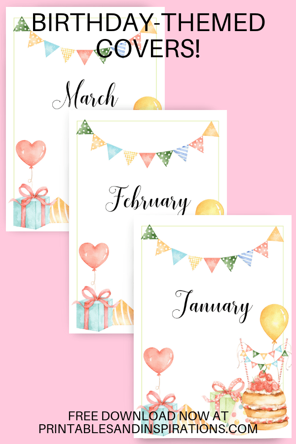 Bullet Journal And Binder Covers. Free printable monthly covers with birthday theme. #freeprintable #bulletjournal #bujoideas #printablesandinspirations #bujomonthly