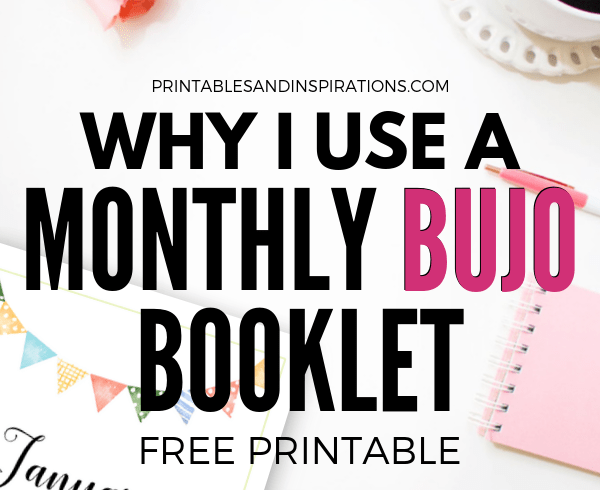 Top Reasons Why I Bullet Journal On A Monthly Planner Booklet! Also check out all my free printable monthly planners from January to December. #freeprintable #bulletjournal #bujo #bujoideas #printablesandinspirations