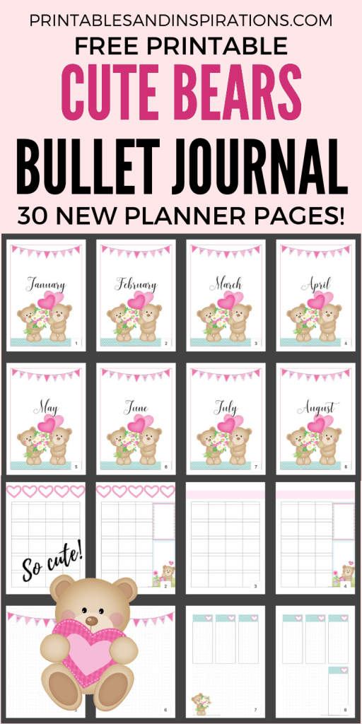 February Bullet Journal Printable Planner - Cute bears valentine theme! Free printable monthly cover, calendar spread, weekly planners and dotted grid paper and more printable planner pages! #bulletjournal #bujo #bujoideas #bujomonthly #weeklyspread #printableplanner #freeprintable #printablesandinspirations