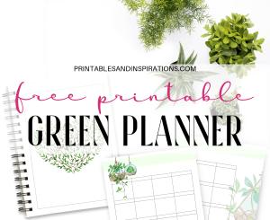 Free Printable Green Life Planner PDF - 26 free planner pages for binder or bullet journal. #freeprintable #printablesandinspirations #plannerlover #planneraddict #bulletjournal