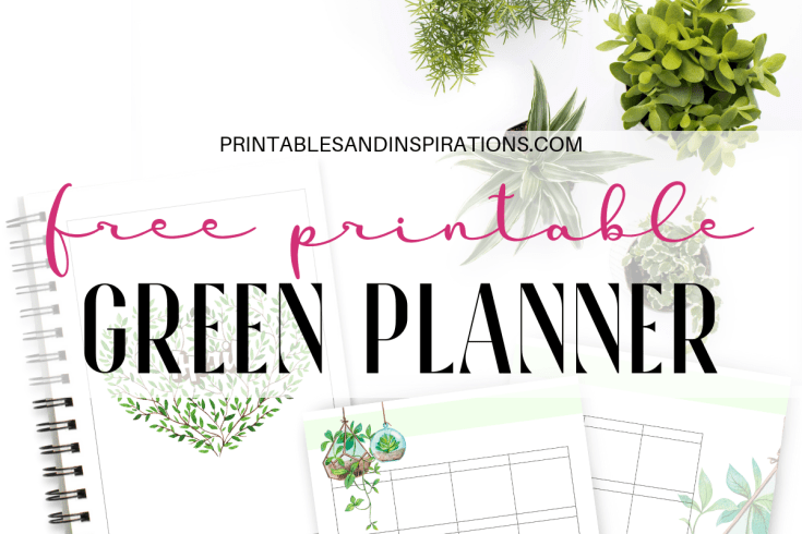 Free Printable Green Life Planner PDF - 26 free planner pages for binder or bullet journal. #freeprintable #printablesandinspirations #plannerlover #planneraddict #bulletjournal
