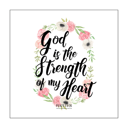 Psalm 73:26 Bible Verses For Mothers