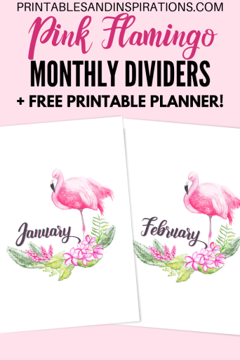 Free Printable Flamingo Planner Divider - DIY planner with pink flamingos plus bullet journal printables. #diy #printableplanner #freeprintable #flamingo #printablesandinspirations #bulletjournal