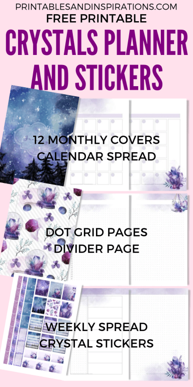 Free Printable Crystals Planner and Crystals Planner Stickers! With monthly covers, calendar template, dot grid pages and weekly spread. Pretty purple planner with crystals. Free download now! #crystals#freeprintable #printablesandinspirations #planneraddict