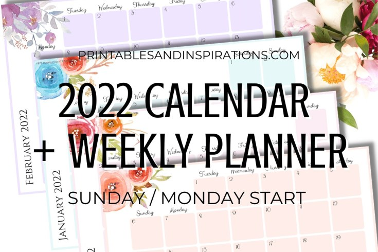 Free Printable 2022 Monthly Calendar And Weekly Planner - 4 beautiful calendars for A4 size or A5 size with flowers. Free pdf download now! #freeprintable #printablesandinspirations
