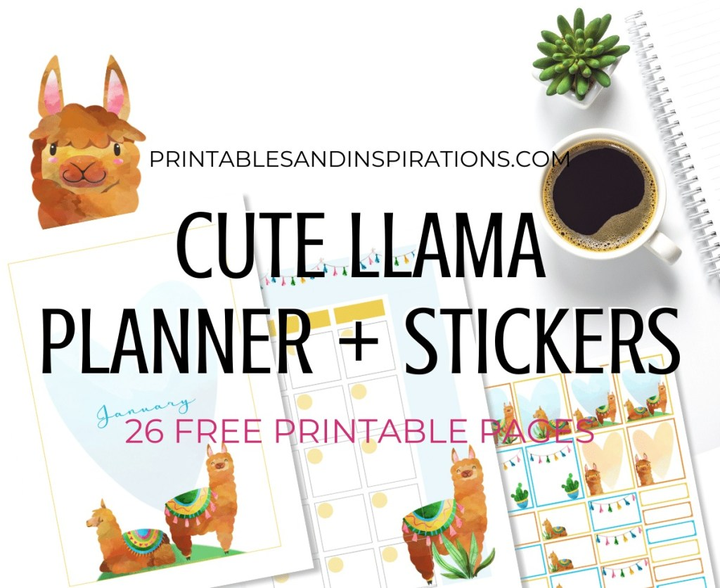 Free Printable Llama Planner And Stickers - cute llama planner or bullet journal printables and planner stickers #freeprintable #printablesandinspirations #llama #bulletjournal