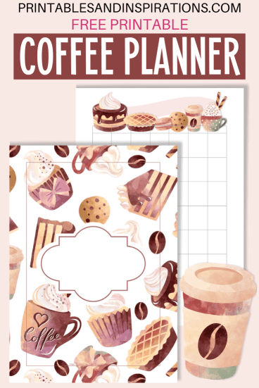 FREE printable COFFEE theme planner and planner stickers, coffee bullet journal theme, coffee planner stickers #coffeelovers #coffeeaddict #planneraddict #bulletjournal #printablesandinspirations