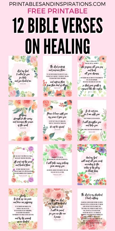12 Free Printable Bible Verse On Healing - healing scriptures floral posters, planner dividers - #bibleverse #printablesandinspirations