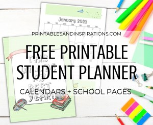 Free printable student planner with free 2022 2021 calendar for kids! Help students organize their activities and tasks for the whole year, plus school calendar. #backtoschool #printablesandinspirations