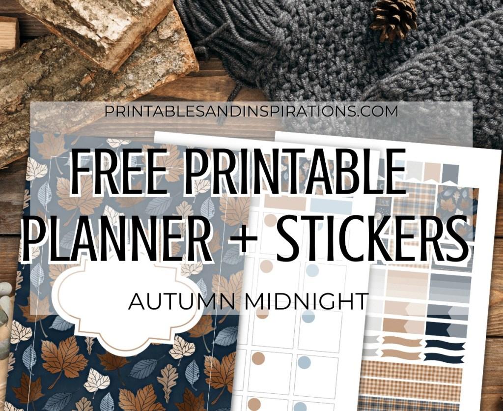 Free Printable Planner + Planner Stickers - Autumn Night #printablesandinspirations #bulletjournal #planneraddict #freeprintable