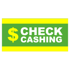 Check Cash Signs To Create Check Cashing Banners