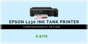 Epson L130 Ink Tank Printer Expert Review 2020