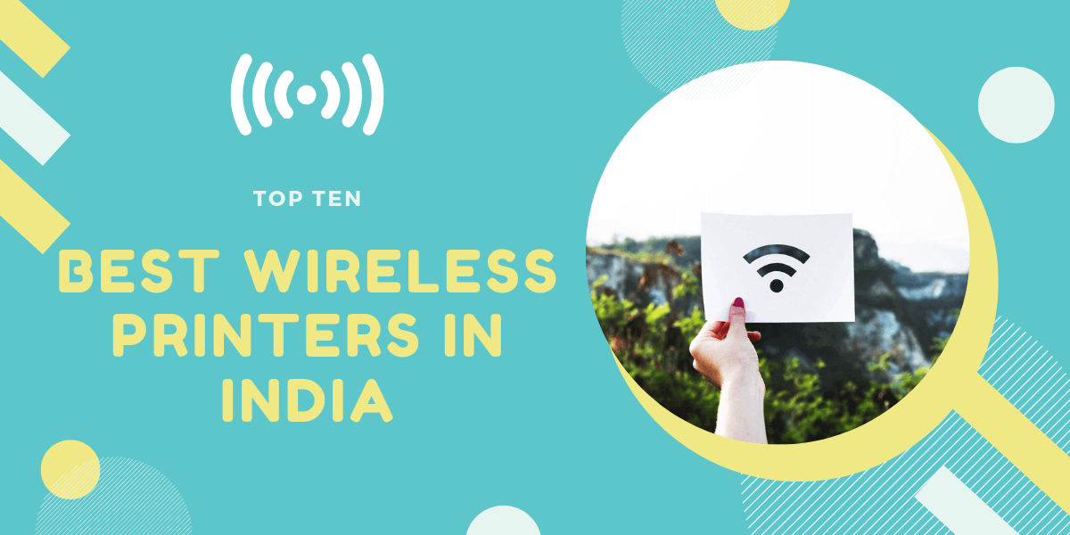 Top 10 Best Wireless Printers In India 2020