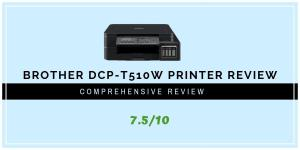 Brother DCP-T510W Printer Review 2020