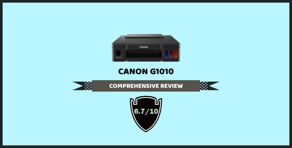 Canon Pixma G1010 Printer Review