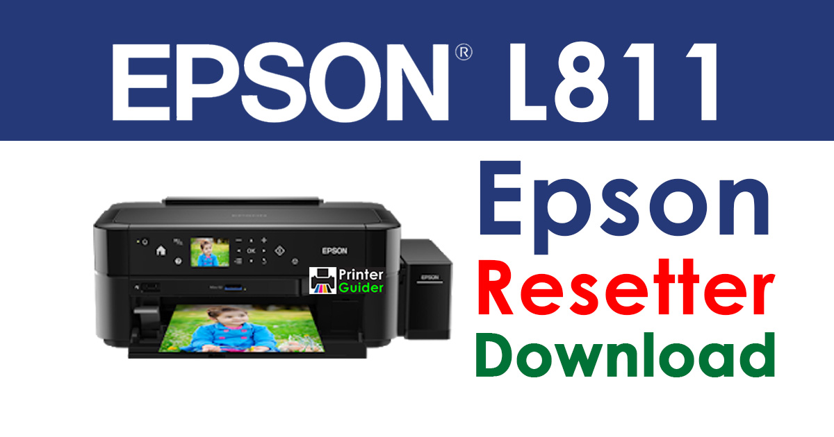 Epson L811 Resetter Adjustment Program Free Download