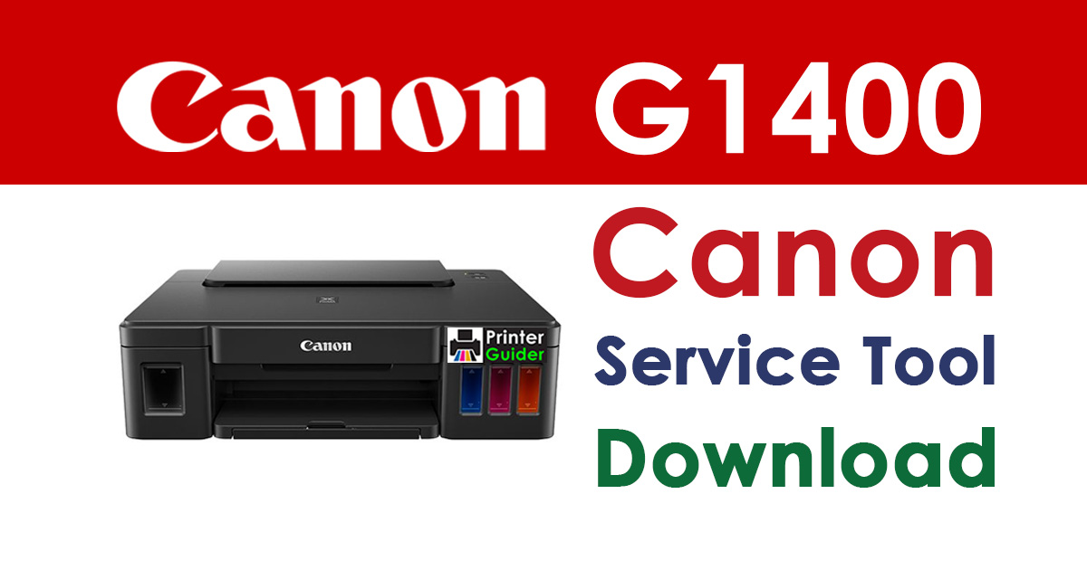 Canon Pixma G1400 Resetter Service Tool Download